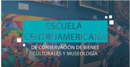 Escuela centroamericana de conservación de bienes culturales y museología